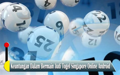 togel singapore  android agen game slot