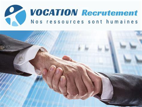 Cabinet De Recrutement Rhone Alpes by Vocation Recrutement Travail Temporaire Interim Offre D
