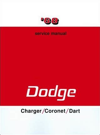 manual repair free 1968 dodge charger electronic throttle control 1968 dodge charger coronet dart factory service manual