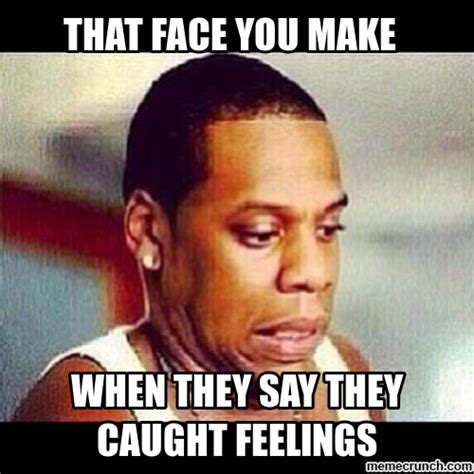 Catching Feelings Meme - caught feelings meme