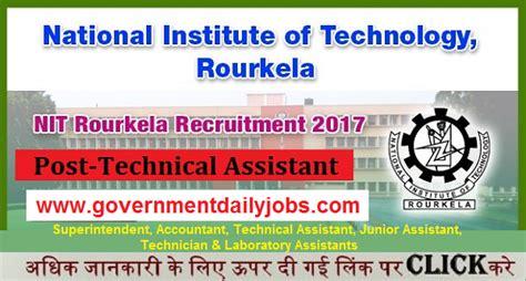 Nit Rourkela Mba 2017 by Nit Rourkela Recruitment 2017 For 153 Non Teaching