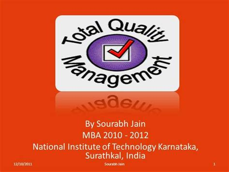 Nitk Surathkal Mba by Total Quality Management Authorstream