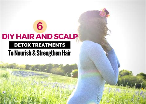 Diy Scalp Detox Treatment by 6 Diy Hair And Scalp Detox Treatments To Strengthen