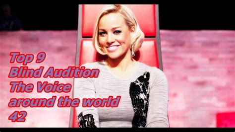 top 9 blind audition the voice around the world xiii top 9 blind audition the voice around the world 42 youtube