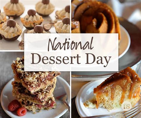 day deserts 9 must try desserts for national dessert day tastefully