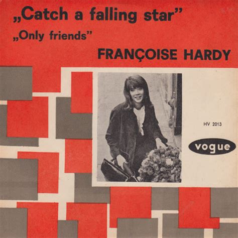 françoise hardy only friends fran 231 oise hardy catch a falling star releases discogs