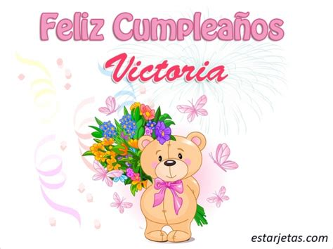 imagenes de feliz cumpleaños victoria feliz cumplea 241 os victoria im 225 genes de estarjetas com