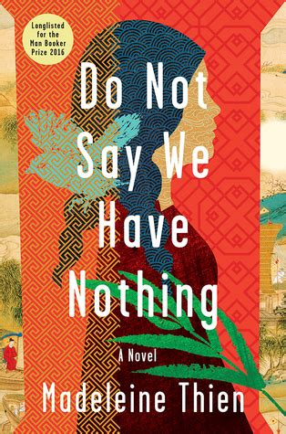 say nothing a novel books do not say we nothing a novel by madeleine thien