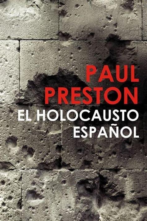 leer el holocausto espa 241 ol online libro en pdf gratis