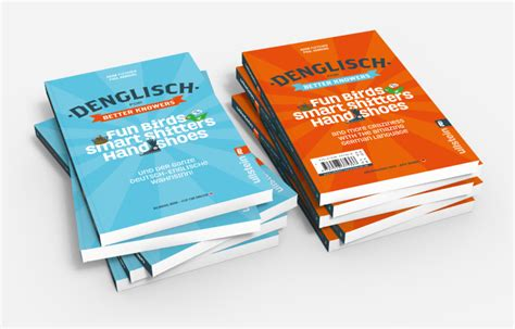 denglisch for better knowers sch 246 ne sch 246 ne b 252 ro f 252 r gestaltung in pirna print