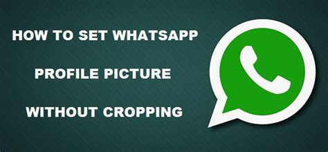 How To Set Your Whatsapp Profile Picture In Full Size | how to set whatsapp profile picture without cropping