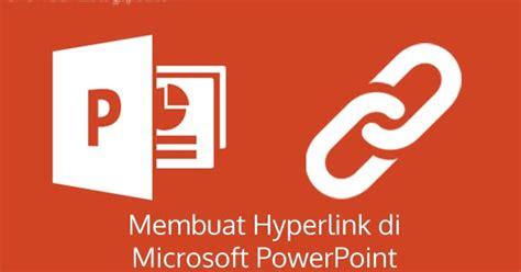 cara membuat hyperlink video di powerpoint 2007 cara membuat hyperlink di powerpoint