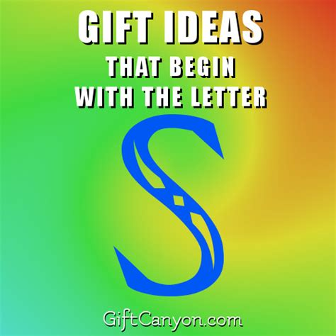 Gift With Letter K big list of gifts that begin with the letter s gift
