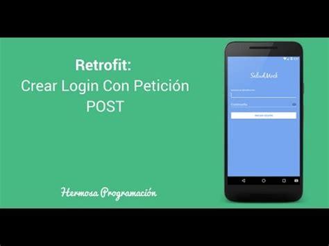 retrofit android tutorial java2blog crear login en android con retrofit youtube