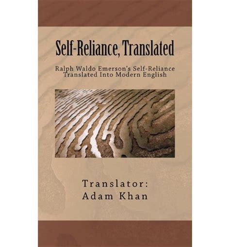self reliance books self reliance translated adam khan 9780962465611