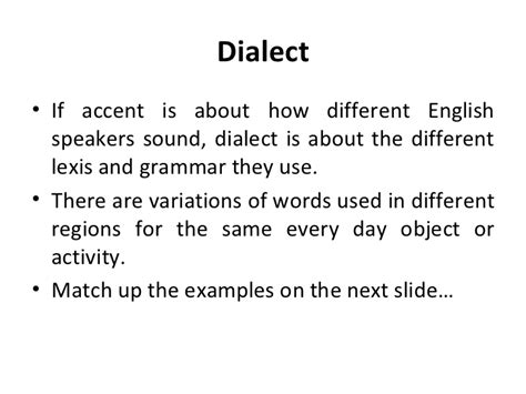 exle of dialect accent and dialect