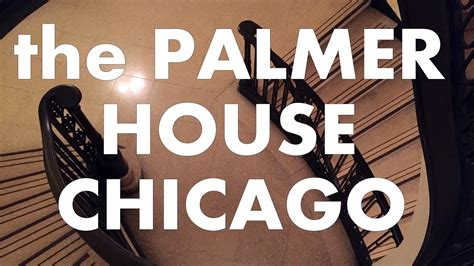 palmer house chicago the palmer house hilton in chicago a tour youtube