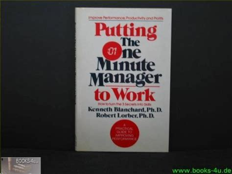 libro the one minute manager libro putting the one minute manager to work di kenneth h blanchard robert lorber