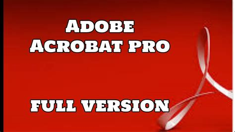 download full version of adobe acrobat 8 professional for free how to get adobe acrobat pro full version completely