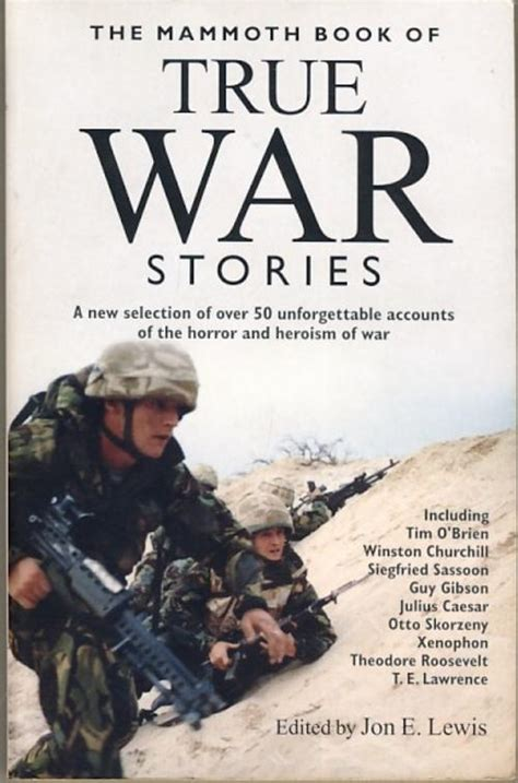 the unfavorable war my story books books true war stories 50 accounts of horror heroism