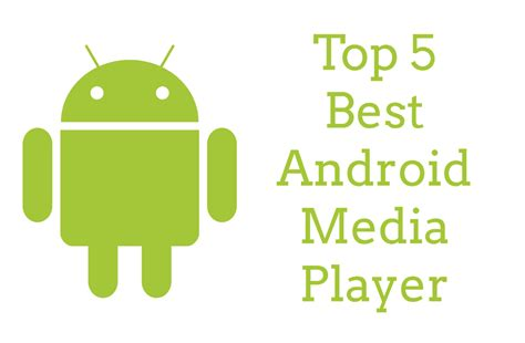 best media player for android top 5 best media player for android faltu post