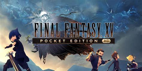 final fantasy xv pocket edition hd nintendo switch