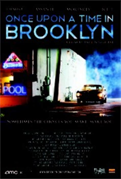Upon Time Brooklyn 2013 Full Movie Once Upon A Time In Brooklyn 2013 Rotten Tomatoes