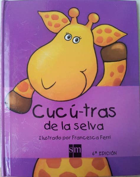 cuc tras de la selva les 9 meilleures images du tableau lectures en espagnol sur en espagnol espagne et