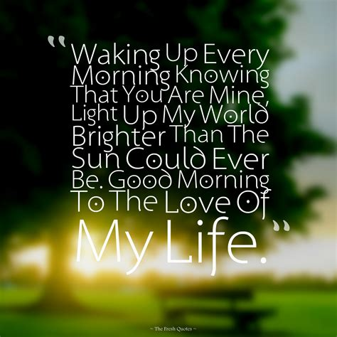 morning my quotes morning beautiful i you quotes quotes