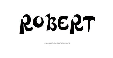 tattoo name robert robert name tattoo designs