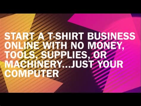 start a t shirt business with no money inventory equipment or machinery