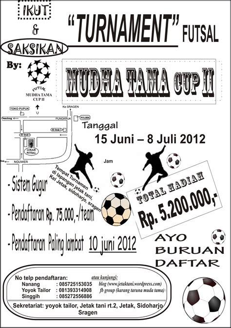 membuat brosur futsal undangan peserta turnamen futsal muda tama cup ii karang