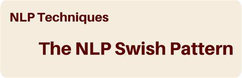 nlp swish pattern video nlp swish technique pegasus nlp