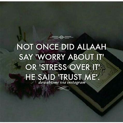 islamic worry 25 best allah quotes on islam muslim and quran