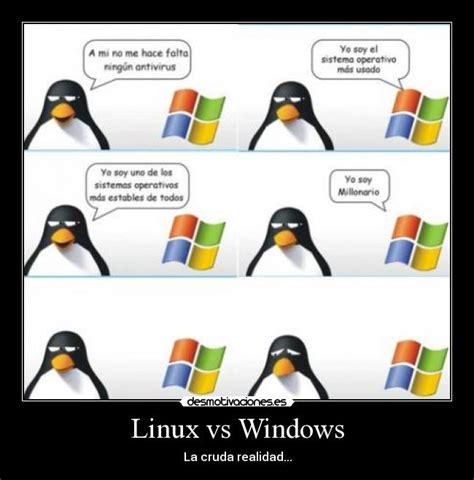 linux vs windows desmotivaciones