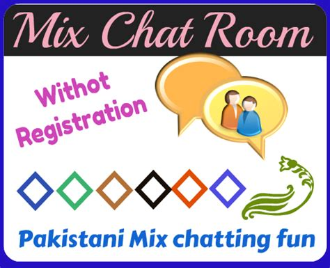 mix chat room in pakistan mix chat room free mix chat room2 mixchatroom lahore karachi