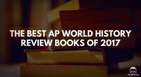 World Literature Book Review by The Best Ap World History Review Books Of 2017 Albert Io