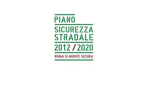 roma mobilit 224 piano sicurezza stradale 2012 2020