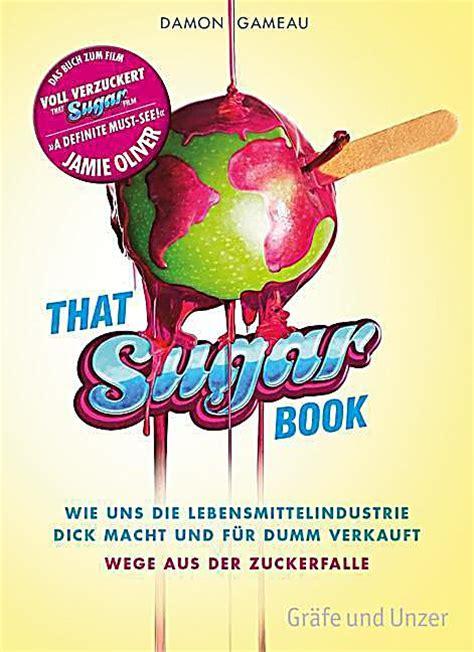 That Sugar Book voll verzuckert that sugar book buch portofrei bei