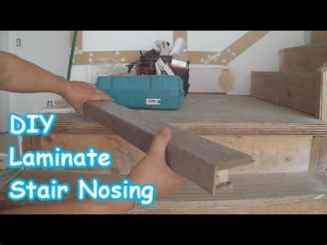 Laminate Stairs Installation: How to Make Stair Nosing