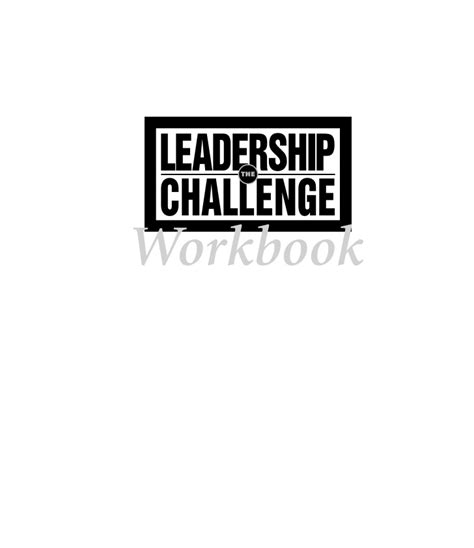 the leadership challenge workbook 0907 21 the leadership challenge workbook wiley 2003