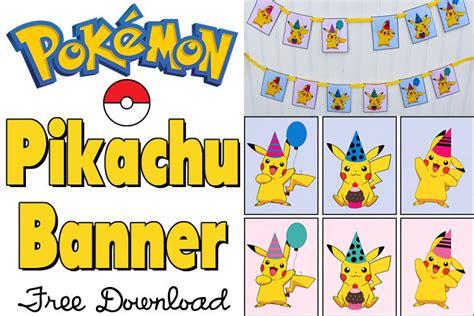 printable pokemon happy birthday banner free pikachu party banner printable for a pokemon party