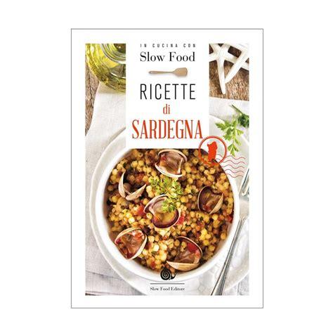cucina di sardegna ricette di sardegna in cucina con food