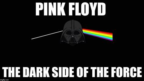 Pink Floyd Meme - pink floyd star wars imgflip