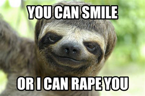 Sloth Rape Memes - sloth meme rape 100 images 11 best rape sloth images on pinterest sloth memes sloth humor