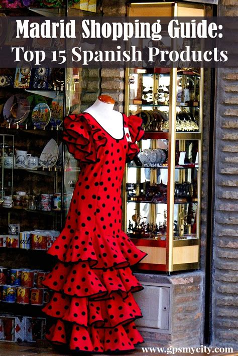 best in madrid madrid souvenir shopping guide top 15 products