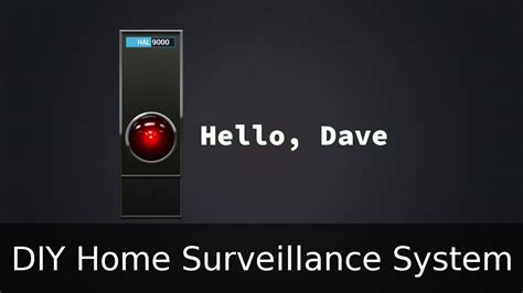 diy home surveillance linux home