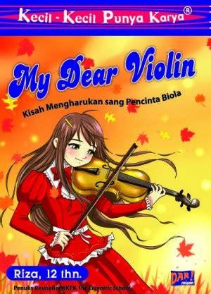 Kkpk Where Is My kkpk my dear violin riza mizan publika pt