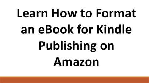 Format Ebook For Amazon | how to format an e book for kindle publishing on amazon