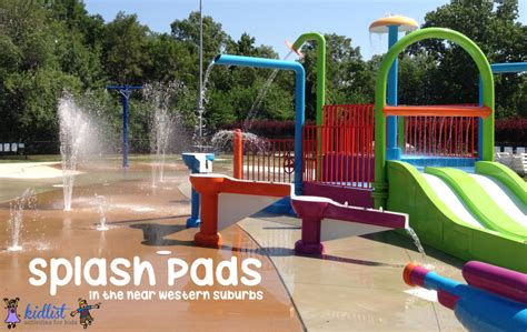 parks near me splash pads in the near western suburbs of chicago kidlist